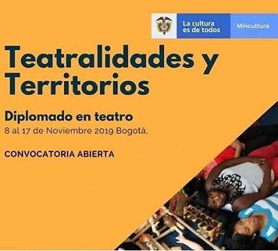 """Abierta convocatoria al diplomado en teatro """"Teatralidades y territorios"""