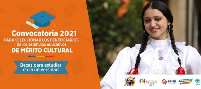 Convocatoria Becas al Mérito Cultural-Transformando vidas 2021