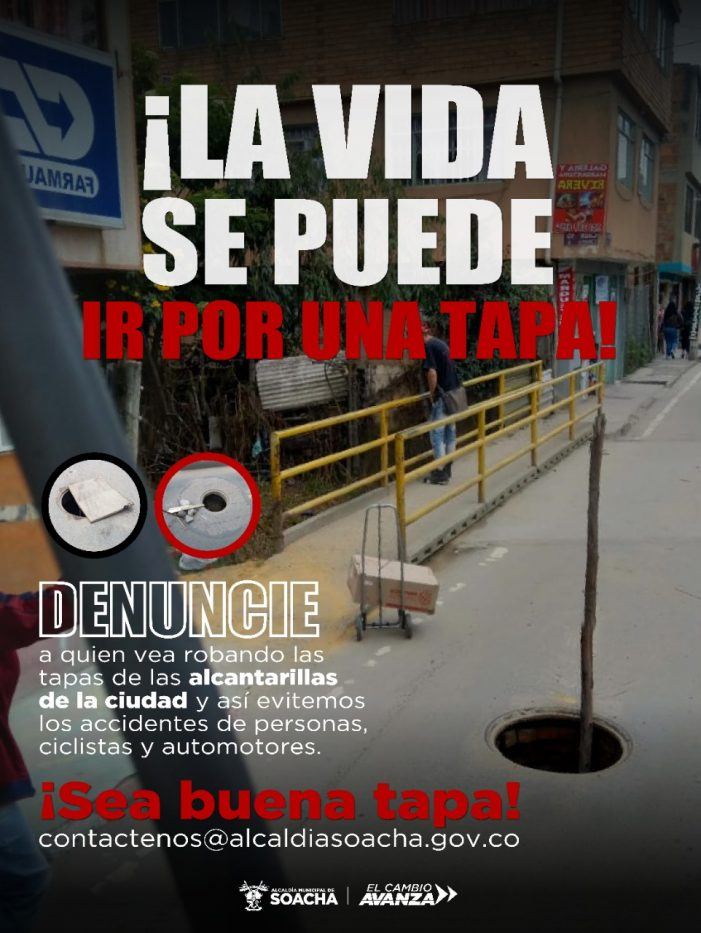 Alcaldía de Soacha inicia campaña para denunciar robos de tapas de alcantarilla y contadores